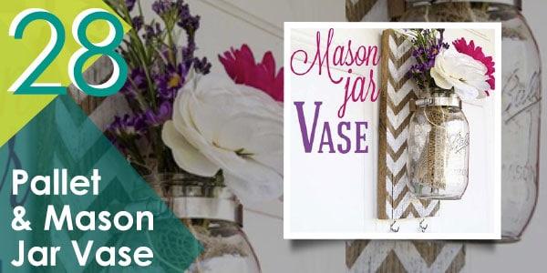 Pallet and Mason Jar Vase