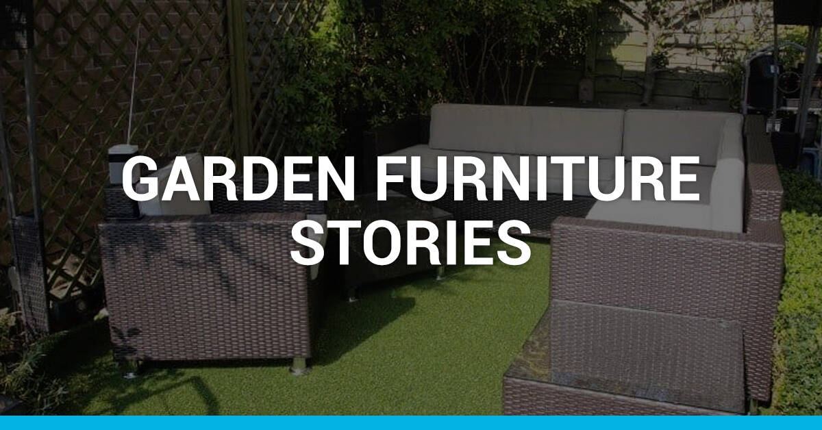 Garden Furniture Stories